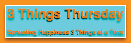 Three-Things-Thursday-Spreading-Happiness