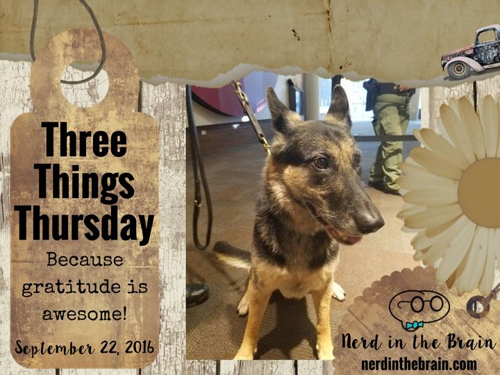 Three Things Thursday: September 22, 2016 | Nerd in the Brain