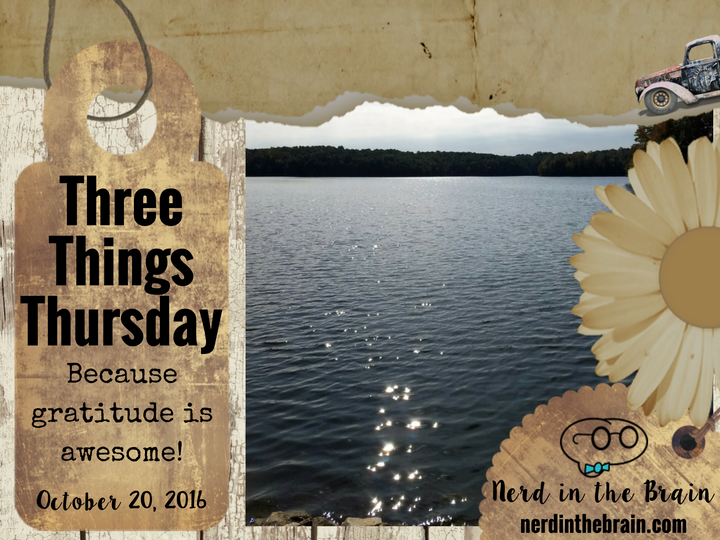 Three Things Thursday: October 20, 2016 | Nerd in the Brain